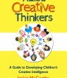 How Important Is It To Raise Creative Thinkers?